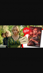 Stack Magazine – Win One of Ten Double Passes to a Quiet Place Ii