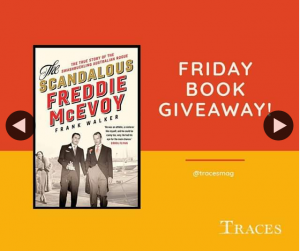 Traces magazine – Win a Copy of The Scandalous Freddie Mcevoy By Frank Walker