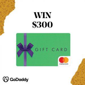 GoDaddy – Win a $300 Mastercard gift card