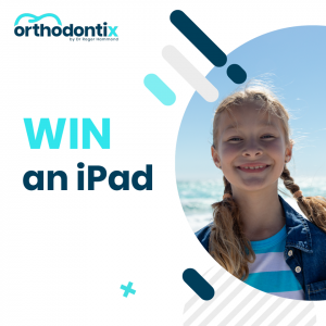 Orthodontix – Win an iPad