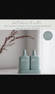 alive_body – Win a Year's Worth of Product Valued at Over $5000. (prize valued at $5,000)