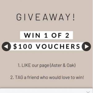 Aster & Oak – Win 1 of 2 $100 Vouchers