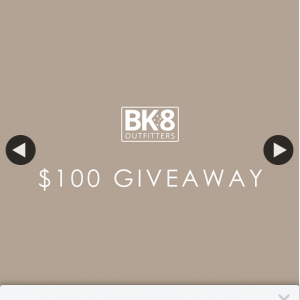 BK8 Outfitters – Win a $100 Online Store Credit at Bk8 Outfitters (prize valued at $100)