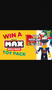 Channel 7 – Sunrise Family – Win One of Four Max Build Toy Sets
