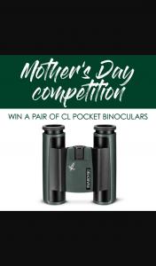 Great Australian Outdoors – Win a Set of Swarovski Optik Cl Pocket Binoculars for Mother's Day (prize valued at $990)
