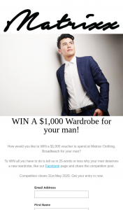 Matrixx – Win a $1000 Voucher to Spend at Matrixx Clothing (prize valued at $1,000)