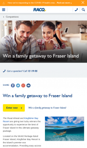RACQ – Win a Family Getaway to Fraser Island (prize valued at $3,544)