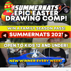 Summernats (ACT) Epic Easter Drawing Competition weekly prizes – Win a Family Season Pass to Summernats 2021 In Canberra Next January