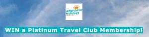 Affordable Holidays – Win Platinum Membership valued at $3,999