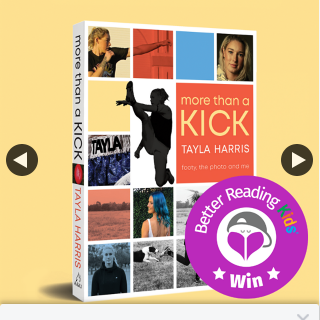 Better Reading Kids – Win One of Five More Than a Kick Bk & T Shirt
