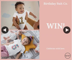 Birthday Suit Co – Win One of Our New Products