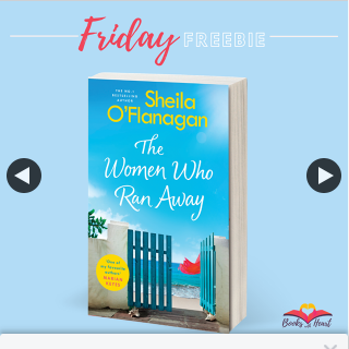 Books With Heart – Win 1 of 5 Advance Copies of The Women Who Ran Away By Sheila O'flanagan