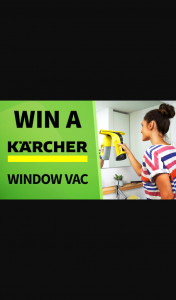 Channel 7 – Sunrise – Win a Brand New Karcher Wv6 Window Vac