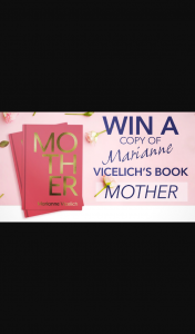Channel 7 – Sunrise – Win a Copy of 'mother' From Renowned Author Marianne Vicelich
