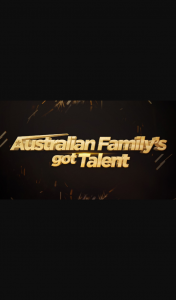 Channel 7 – Sunrise – Win Australian Family's Got Talent
