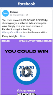 Flybuys (MR) Score 20000 bonus flybuys points – Competition (prize valued at $100)