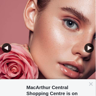 MacArthur Central – Win Two 30minute Facials for You & a Friend From Brazilian Beauty (prize valued at $79)