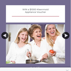 Mouths of Mums – Win a $1000 Kleenmaid Voucher (prize valued at $1,000)