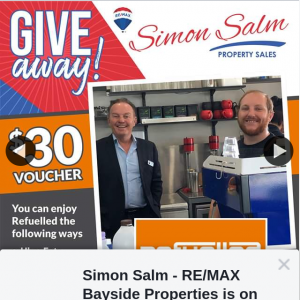 Simon Salm Re-max Bayside Properities – Win a $30 Voucher From Our Friends at Refuelled Cafe (prize valued at $30)