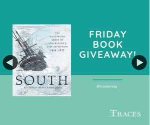 Traces – Win a Copy of South By Sir Ernest Henry Shackleton