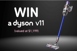 Kickback – Win a a major prize of a Dyson V11 OR 1 of 5 runners-up prizes