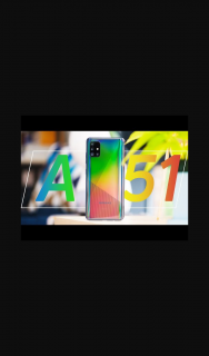 Android Authority – Win a Brand New Samsung Galaxy A51 Courtesy of The Aa Tech Deals Store