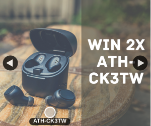 Audio-Technica – Win One of Two Ath Ck3tw