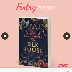 Books With Heart – Win 1 of 5 Copies of The Silk House By Kayte Nunn Author