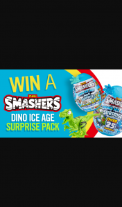 Channel 7 – Sunrise – Win The Ultimate Smashers Dino Ice Age Toy Pack