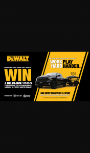 DEWALT – Win a Ram 1500 V8 Express Crew Cab (with Standard Options) and a Dewalt X2 Patriot Camper Trailer Valued at Up to Aud$141774.46 Or Nzd$152358.25. (prize valued at $141,774)