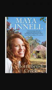 Female – Win One of 5 X Copies of Bottlebrush Creek By Maya Linnell