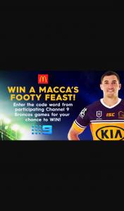 Nine Network WWOS – Win a Macca's Footy Feast