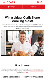 $20 or more in one transaction and scan fly buys card – Win a Virtual Curtis Stone Cooking Class Terms and Conditions (prize valued at $10,000)