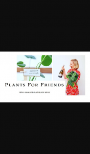 PerthNow – Win a Lovely Lush Plant and Bottle of Sparkling Wine With Plants for Friends