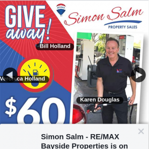 Simon Salm Re-Max Bayside Properties – Win a $60 Fuel Gift Voucher