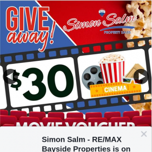 Simon Salm Re-Max Bayside Properties – Win a $30 Movie Voucher to Cineplex Victoria Point