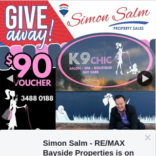 Simon Salm Re-Max Bayside Properties – Win a $90 Voucher From K9 Chic to Pamper Your Pup (prize valued at $90)