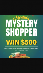 Station Square SC – Win $500 Cash Mystery Shopper/closes 31/7/20 (prize valued at $500)