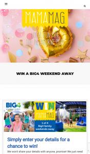 Win 2 Nights at a Big4 Holiday Park 4 to Win Mamamag (prize valued at $2,000)