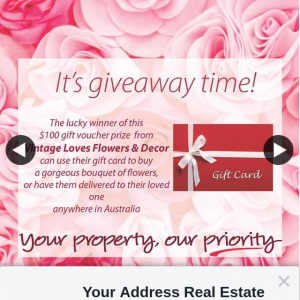 Your Address Real Estate – Win a $100.00 Gift Voucher for 'vintage Loves Flowers & Décor' Grand Plaza Browns Plains