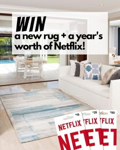 Carpet Call Floor Centre – Win a new rug PLUS a year's worth of Netflix vouchers