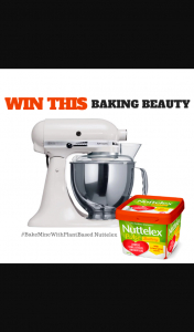 Bake with Nuttelex – Win a Kitchen Aid (prize valued at $899)