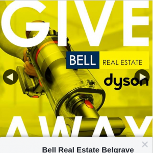 Bell Real Estate – Win a Dyson Cyclone V10 Motorhead Vacuum (prize valued at $899)