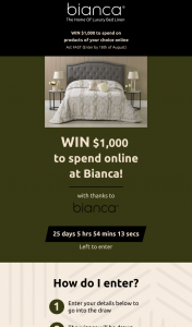 Bianca Bedding – Win $1000 to Spend on Products of Your Choice Online (prize valued at $1,000)