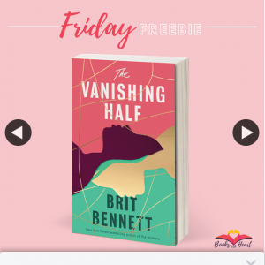 Books With Heart – Win 1 of 5 Copies of The Vanishing Half By Brit Bennett