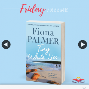 Books With Heart – Win 1 of 5 Copies of Tiny White Lies By Fiona Palmer