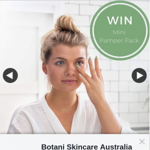 Botani Skincare – Win a Pamper Pack Worth $100