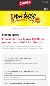 Carmex – Win $5000 for Yourself and $5000 for Your Nominated Charity (prize valued at $10,000)
