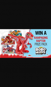 Channel 7 – Sunrise – Win Three Awesome Toys Including Zuru's New Robo Alive Rampaging Raptor (prize valued at $80)