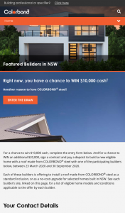 Colorbond Steel – Win $10000 Cash (prize valued at $10,000)